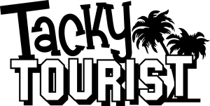 Tacky Tourist